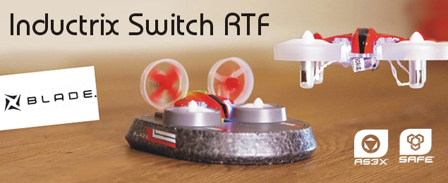 Blade Inductrix Switch RTF